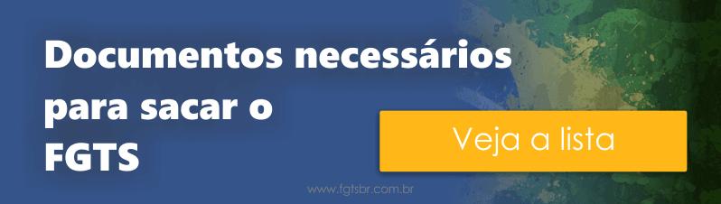 Documentos Necessários para Sacar o FGTS